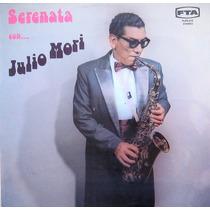 Julio Mori Serenata Con Julio Mori, Vinilo Lp
