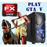 Cpu Gamer Fx / Gta V Hd / 8gb / Hd 1tb - Envío Gratuito