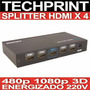 Splitter Switch Hdmi X 04 Out 480p 1080p 3d Energizado 220v