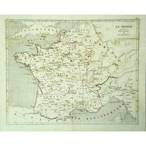 Antiguo Mapa De Francia Tras El Acuerdo Cateau Cambrésis1860