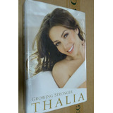 Thalia Book Growing Stronger Marimar Maria La Del Barrio