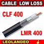 Cable Coaxial Ultra Baja Perdida Clf Lmr 400 Internet Wifi