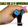 Cable Usb 3.0 P/ Impresoras, Discos Externos, Scanners Y Mas