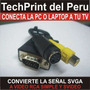 Cable Vga A Rca Y Svideo - Conecta La Pc O Laptop A Tu Tv