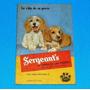 Sergeants El Libro De Los Perros Cuidado Y Crianza Mascota