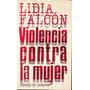 Violencia Contra La Mujer / Lidia Falcón. segunda mano  Lima