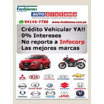 Credito Auto Nuevo Sin Intereses!!