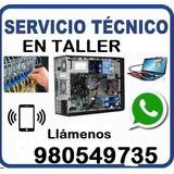 Servicio Tecnico Computadora Y Laptop A Domicilio, Formateo.