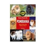 Manual Practico Del Pomerania Y Adiestraen Pdf Y 10 Libros +