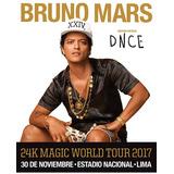 Bruno Mars - Oriente 1 ,cancha 1  Derecha  S/ 1000.00