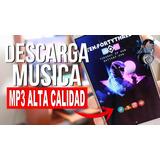 2000 Canciones Mp3 320 Kbps Alta Calidad Envio Por Enlaces