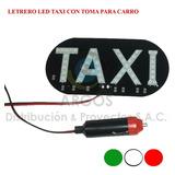Letrero Led Taxi Color Verde Con Toma Para Auto