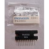 Circuitos Integrados Pa3003 Pionner® Originales Y Muchos Mas