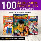 Álbum Digitales Dragon Ball, Saint Seiya,pokemon