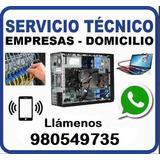 Servicio Técnico De Pcs Y Laptops A Empresas Y Domicilio
