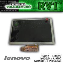 Pantalla Lcd Para Tablet Lenovo A3300 - 7 Pulgadas