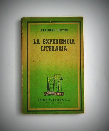Alfonso Reyes / La Experiencia Literaria.