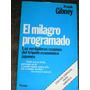 El Milagro Programado