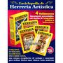 Enciclopedia Herrería Actual - 4 Tomos + Cd