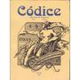 Códice Revista De Poéticas Año 1 No. 1 - Libros / Literatura