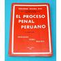 El Proceso Penal Peruano Guillermo Olivera Corte Suprema