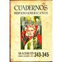 Cuadernos Hispanoamericanos 343-345 / Especial Octavio Paz
