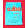 Cuba Ejemplo De América Carlos Rafael Rodríguez Cepal 1969
