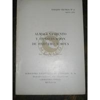 Almacenamiento Y Conservacion De Cartamo Y Soya