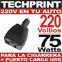 220 Voltios En Tu Auto Inversor 12v A 220v 75 Watts + Usb