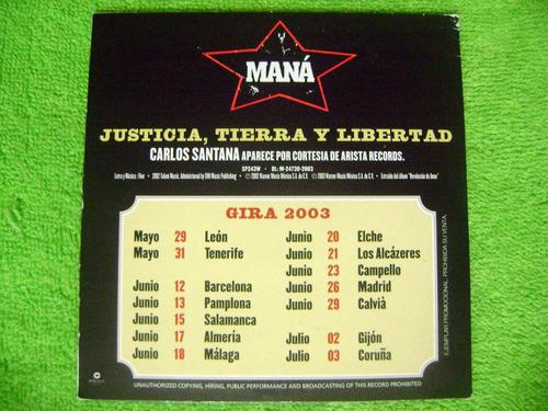 justicia tierra y libertad de mana: