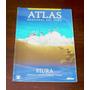Atlas Regional Del Perú Piura El Popular Geografía Historia