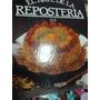 Enciclopedia El Arte De La Reposteria ( 6 Tomos)