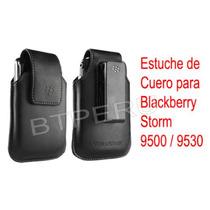 Estuche Funda Cuero Blackberry 9500 9530 Storm Original Clip