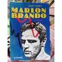 Marlon Brando El Salvaje Por Gary Carey.