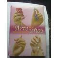 Libro Arte De Las Uñas Lexus Manicure Pedicure Revista Mujer