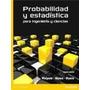 Probabilidad Y Estadistica Para Ingenieros (9ª Ed) Original