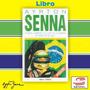 Ayrton Senna - El Libro - Nuevos Y Originales Formula 1
