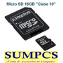 Memoria Micro Sd Hc 16gb Clase10 Kingston ¡100% Original!