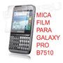 Mica Film Para Galaxy Pro B7510 Protector Pantalla Estatica