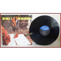 Dante42 Disco 33 Vinilo Lp Longplay Un Vals Y Un Recuerdo