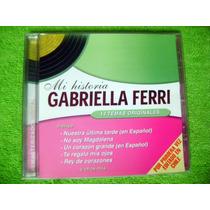 Cd Gabriella Ferri Mi Historia Español E Italiano Nueva Ola