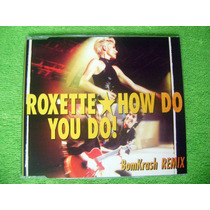 Cd Single Roxette How Do You Do 1992 Bomkrash Remix 4 Tracks