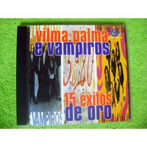 Eam Cd Vilma Palma E Vampiros 15 Exitos De Oro 95 Soda Virus