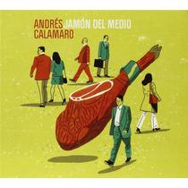 Andrés Calamaro - Jamón Del Medio - En Vivo En España 2014