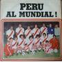 Peru Al Mundial Sotil Quiroga Cueto Arriba Peru