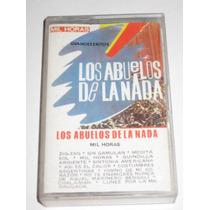 Los Abuelos De La Nada Mil Horas Cassette Original