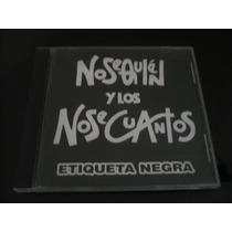 No Se Quien Y No Se Cuantos Etiqueta Negra 1995 Lo Mejor