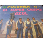 Super Grupo Azul Vol 2 Lp Vinilo Cumbia Chicha Psych Peru