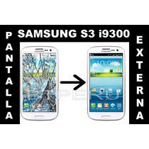 Pantalla Externa Para Samsung Galaxy S3 I9300 Glass Screen