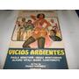 Poster Original De La Pelicula Vicios Ardientes